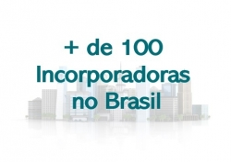 Mais de 100 Incorporadoras no Brasil